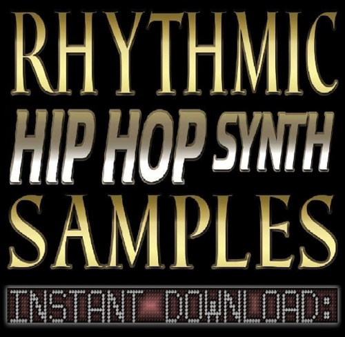 Product picture Rhythmic Hip Hop SYNTH/SYNTHESIZER WAV Sample Sound CHOPS-Reason,Studio,Ableton,Logic,Mpc